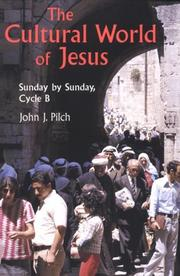 Cover of: The Cultural World of Jesus: Sunday by Sunday, Cycle B (Bestseller! the Cultural World of Jesus: Sunday by Sunday)
