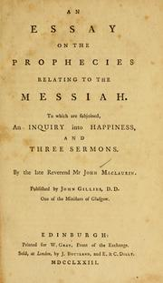 Cover of: An essay on the prophecies relating to the Messiah | John Maclaurin