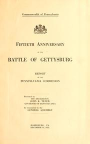 Cover of: Fiftieth Anniversary of the Battle of Gettysburg | Pennsylvania. Fiftieth Anniversary of the Battle of Gettysburg Commission.