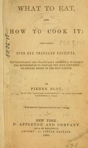 Cover of: What to eat, and how to cook it