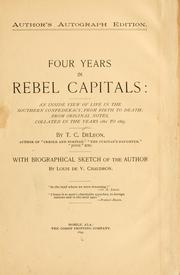 Cover of: Four years in rebel capitals | T. C. De Leon