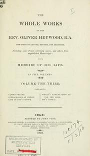 Cover of: The whole works of the Rev. Oliver Heywood