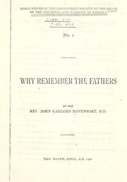 Cover of: Why remember the fathers by John Gaylord Davenport