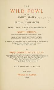 Cover of: wild fowl of the United States and British possessions | Daniel Giraud Elliot