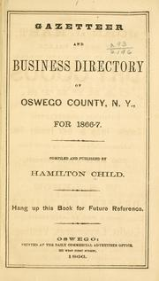 Cover of: Gazetteer and business directory of Oswego County, N.Y., for 1866-7