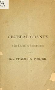Cover of: General Grant's unpublished correspondence in the case of Gen. Fitz-John Porter