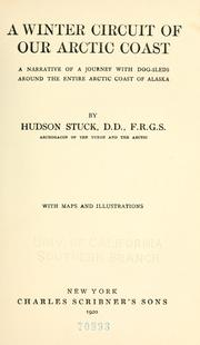 Cover of: A winter circuit of our Arctic coast | Hudson Stuck