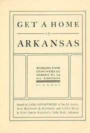 Cover of: Get a home in Arkansas ... | St. Louis, Iron Mountain and southern railway company