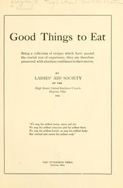 Cover of: Good things to eat | Dayton, O. High street United brethren church.
