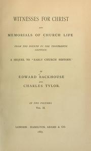 Cover of: Witnesses for Christ and memorials of Church life | Edward Backhouse