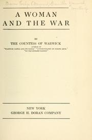 Cover of: A woman and the war by Warwick, Frances Evelyn Maynard Greville Countess of