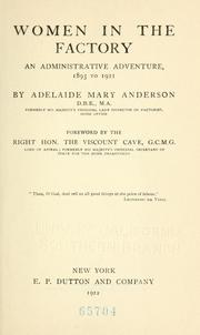 Cover of: Women in the factory | Adelaide Mary Anderson