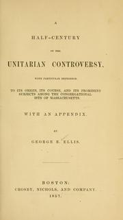 Cover of: A half-century of the Unitarian controversy