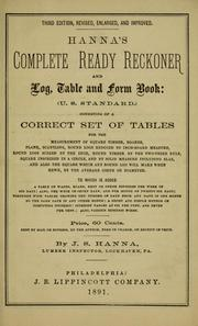 Cover of: Hanna's complete ready reckoner, and log, table and form book (U.S. standard) by John Smith Hanna
