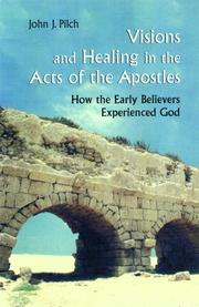 Cover of: Visions and Healing in the Acts of the Apostles