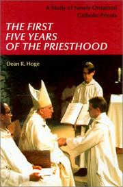Cover of: The First Five Years of Priesthood | Dean R. Hoge
