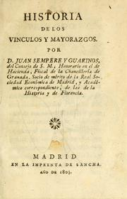 Cover of: Historia de los vinculos y mayorazgos