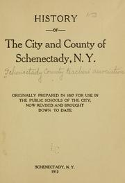 Cover of: History of the city and county of Schenectady, N.Y. | Schenectady County teachers