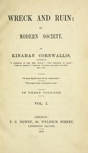 Cover of: Wreck and ruin: or, Modern society. | Kinahan Cornwallis
