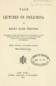 Yale lectures on preaching by Beecher, Henry Ward