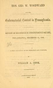 Hon. George W. Woodward and the gubernatorial contest in Pennsylvania by Cook, William A.