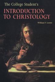 Cover of: The college student's introduction to Christology