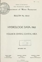 Hydrologic data, 1963 by California. Dept. of Water Resources.