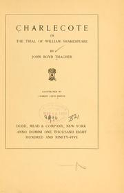 Cover of: Charlecote, or, The trial of William Shakespeare