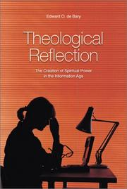 Cover of: Theological reflection | Edward O. De Bary