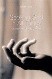 Cover of: Seeking God in All Things | William Reiser