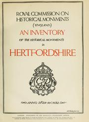 An inventory of the historical monuments in Hertfordshire by Royal Commission on Historical Monuments (England)