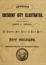 Cover of: Jewell's Crescent city illustrated. by Edwin L. Jewell