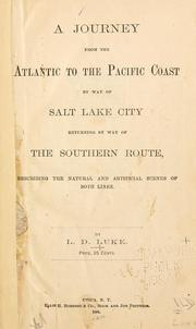 Cover of: A journey from the Atlantic to the Pacific Coast by way of Salt Lake City