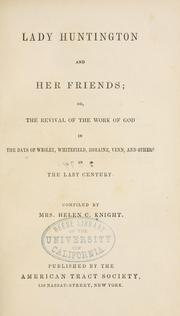Lady Huntington and her friends by Knight, Helen C.