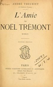 Cover of: L' amie de Noël Trémont