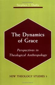 Cover of: The dynamics of grace | Stephen Duffy