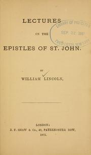 Cover of: Lectures on the epistles of St. John