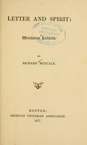 Cover of: Letter and spirit | Richard Metcalf