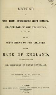 Cover of: Letter to the Right Honourable Lord Althorp, Chancellor of the Exchequer ... | Donald Bain