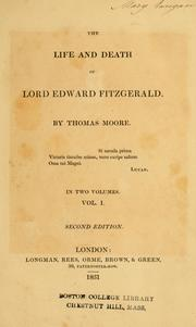 The life and death of Lord Edward Fitzgerald by Thomas Moore