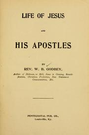 Cover of: Life of Jesus and His apostles by William B. Godbey
