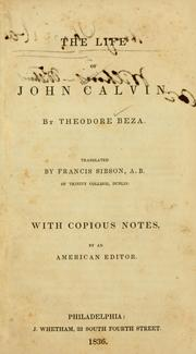 Cover of: The life of John Calvin