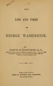 Cover of: The life and times of George Washington