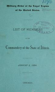 Cover of: List of members of the commandery of the state of Illinois. | Military order of the loyal legion of the United States. Illinois commandery.