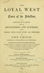 Cover of: The loyal West in the times of the rebellion