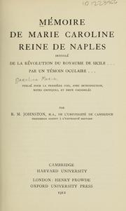 Cover of: Memoire de Marie Caroline, reine de Naples, intitule De la revolution du royaume de Sicile... | Maria Carolina Queen, consort of Ferdinand I, King of the Two Sicilies