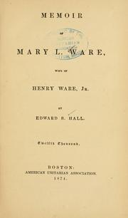 Cover of: Memoir of Mary L. Ware | Edward Brooks Hall