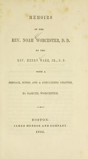 Memoirs of the Rev. Noah Worcester, D.D by Ware, Henry