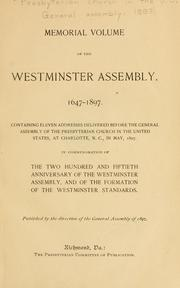 Cover of: Memorial volume of the Westminster assembly, 1647-1897 | Presbyterian Church in the U.S.A. General Assembly.