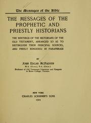 The messages of the prophetic and priestly historians by John Edgar McFadyen